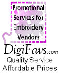 Affordable promotional services for machine embroidery vendors =0)